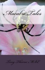Macabre Tales - Tony Thorne Mbe