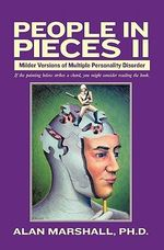 People in Pieces II - Alan Marshall Ph D