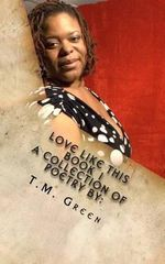 Love Like This - Tamara M Green