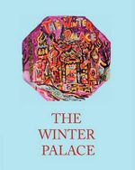 The Winter Palace - Geoff Ellsworth