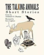 The Talking Animals - Armineh H Ohanian