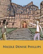 The Journeys of Josiah and Kennith : A Corrupt City Destroyed - Nicole Denise Phillips
