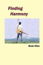 Finding Harmony - Boda Wise