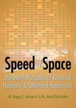 Speed of Space : Dreams of a Spirit-Seer and Other Writings - MR Gregory C Johnson Jr