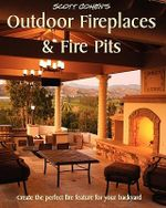 Scott Cohen's Outdoor Fireplaces and Fire Pits - Scott Cohen