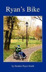 Ryan's Bike - Heather Payer-Smith
