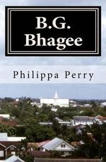 B.G. Bhagee :  A Graphic Tale Of Psychotherapy - Philippa Perry