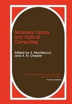 Nonlinear Optics and Optical Computing : 13th International Conference on Systems Simulatio...
