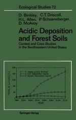 Acidic Deposition and Forest Soils : Context and Case Studies of the Southeastern United States - Dan Binkley