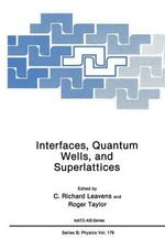 Interfaces, Quantum Wells, and Superlattices - Roger Taylor