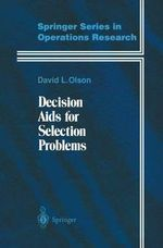 Decision Aids for Selection Problems : Springer Series in Operations Research and Financial Engineering - David L. Olson