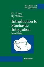 Introduction to Stochastic Integration - Kai Lai Chung