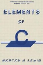 Elements of C - Morton H. Lewin