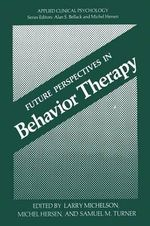 Future Perspectives in Behavior Therapy - Larry Michelson
