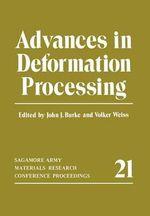 Advances in Deformation Processing - John J. Burke