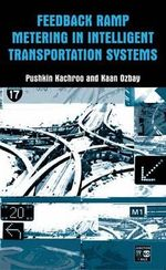 Feedback Ramp Metering in Intelligent Transportation Systems - Pushkin Kachroo