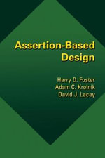 Assertion-Based Design - Harry D. Foster