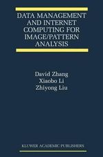 Data Management and Internet Computing for Image/Pattern Analysis - David D. Zhang