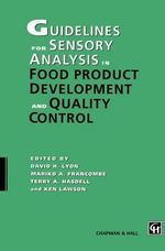 Guidelines for Sensory Analysis in Food Product Development and Quality Control - David H. Lyon