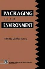 Packaging in the Environment - Geoffrey M. Levy