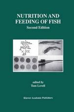 Nutrition and Feeding of Fish - Tom Lovell