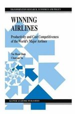 Winning Airlines : Productivity and Cost Competitiveness of the World... - Tae Hoon Oum