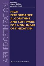 High Performance Algorithms and Software for Nonlinear Optimization : Concepts and Practice