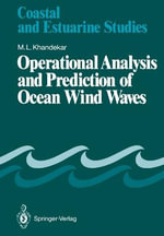 Operational Analysis and Prediction of Ocean Wind Waves - Madhav L. Khandekar