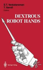 Dextrous Robot Hands : In Honor of Juris Hartmanis on the Occasion of His...