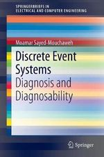 Discrete Event Systems : Diagnosis and Diagnosability - Moamar Sayed-Mouchaweh
