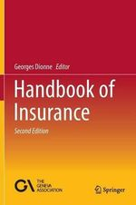 Handbook of Insurance : Earthscan Risk in Society