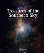 Treasures of the Southern Sky : A Portrait of the Universe - Robert Gendler