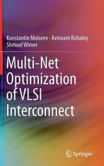 Multi-net Optimization of VLSI Interconnect - Konstantin Moiseev