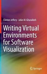 Writing Virtual Environments for Software Visualization - Clinton Jeffery
