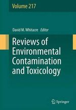 Reviews of Environmental Contamination and Toxicology : Reviews of Environmental Contamination and Toxicology