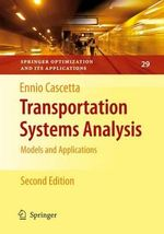 Transportation Systems Analysis : cSUR-UT Series: Library for Sustainable Urban Rege... - Ennio Cascetta