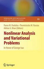Nonlinear Analysis and Variational Problems : Possibilities, Interlasements and Limits