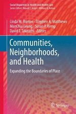 Communities, Neighborhoods, and Health : Federal, State and Local