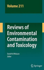 Reviews of Environmental Contamination and Toxicology Volume 211 : Collect, Store, Purify, and Drill for Water