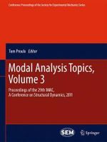 Modal Analysis Topics, Volume 3 : Analysis and Design with Emphasis on Application o...