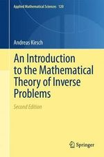 An Introduction to the Mathematical Theory of Inverse Problems : Partial Differential Equations - Andreas Kirsch