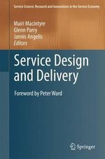 Service Design and Delivery : How Digital Destroyed the Record Business