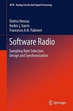 Software Radio : Sampling Rate Selection, Design and Synchronization - Elettra Venosa