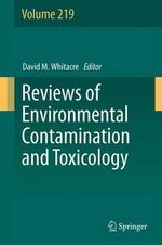 Reviews of Environmental Contamination and Toxicology : Volume 219