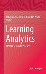 Learning Analytics : From Research to Practice