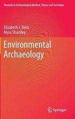 Environmental Archaeology - Elizabeth J. Reitz