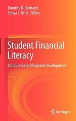 Student Financial Literacy : Campus-Based Program Development
