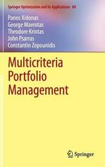 Multicriteria Portfolio Management : Springer Optimization and Its Applications - Panos Xidonas