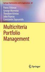 Multicriteria Portfolio Management : Springer Optimization and Its Applications - Panos Xidonas