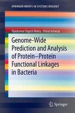 Genome-Wide Prediction and Analysis of Protein-Protein Functional Linkages in Bacteria - Vijaykumar Yogesh Muley